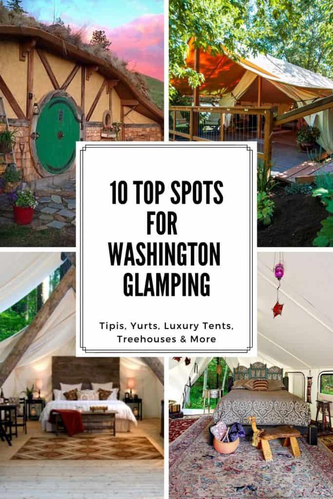 Top 10 Spots for Washington Glamping