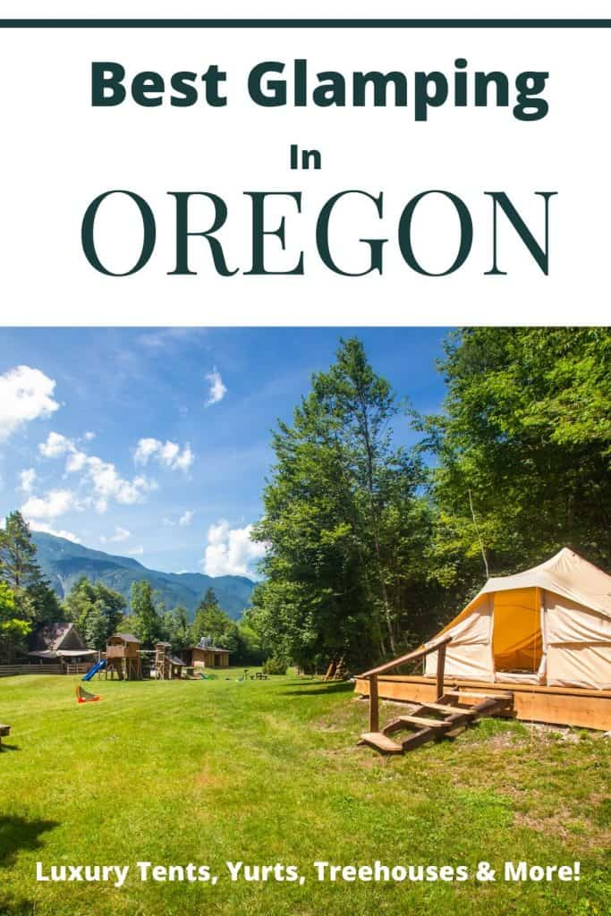 Best glamping in oregon
