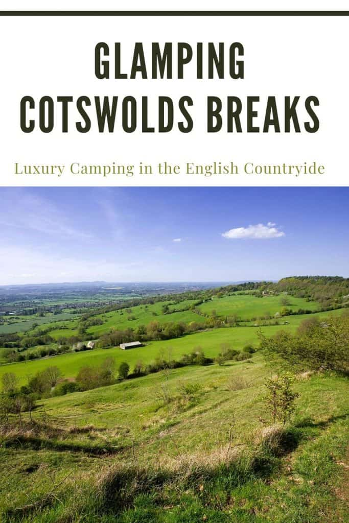 Glamping Cotswolds Breaks