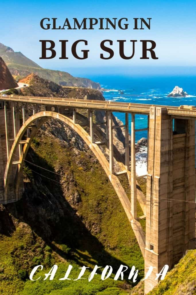 Glamping in Big Sur CA